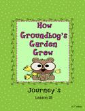 How Groundhog's Garden Grew, Journeys 2nd Grade,Unit 6