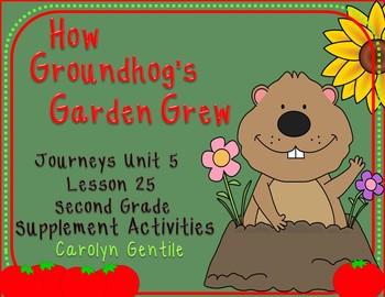 How Groundhog's Garden Grew Journeys Unit 5 Lesson 25 2nd