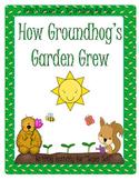 How Groundhog's Garden Grew Literacy Unit Level 2 Unit 5 Lesson 25