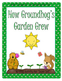 How Groundhog's Garden Grew Literacy Unit Level 2 Unit 5 L
