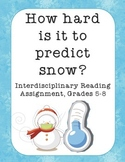 How Hard Is It to Predict Snow? Winter Reading Activity and Assignment