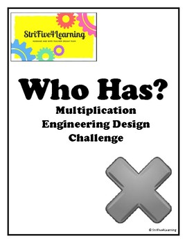 I Have, Who Has Multiplication STEM Challenge