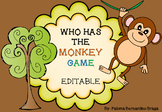 Who Has The Monkey - Editable Game