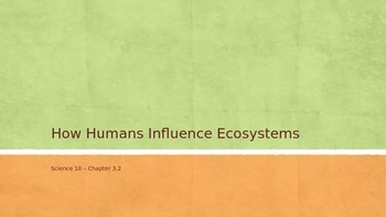 How Humans Influence Ecosystems PowerPoint