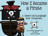 How I Became A Pirate: Book Companion
