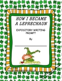 How I Became a Leprechaun Writing Activity