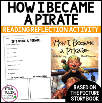 How I Became a Pirate - Fun Reading Reflection Activity