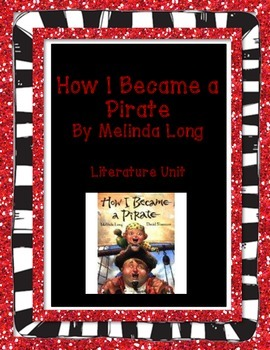 How I Became a Pirate - Literature Unit