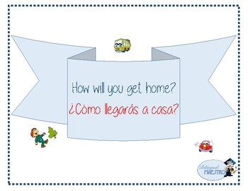 How Will I Get Home?, ¿Cómo llegaré a casa? - English & Spanish