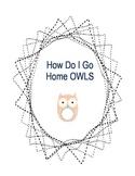 How I Go Home Owls