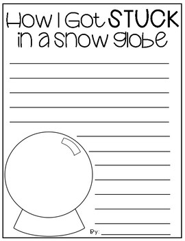 How I Got Stuck in a Snow Globe Winter Writing Activity