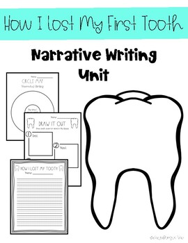 How I Lost My First Tooth Narrative Writing