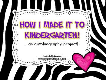 Kindergarten Writing Autobiography: How I Made it to Kindergarten!