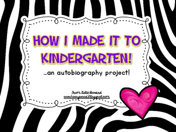Kindergarten Writing Autobiography: How I Made it to Kindergarten!