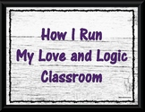 How I Run My Love and Logic Classroom Posters Rustic Style
