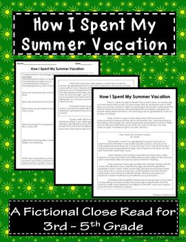 How I Spent My Summer Vacation: A Fictional Close Read for 3rd-5th Grade