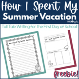 FREE Back to School Writing - How I Spent my Summer Vacation