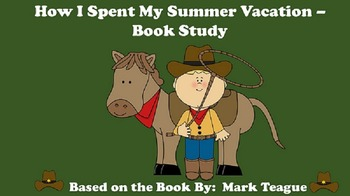How I Spent My Summer Vacation - Book Study