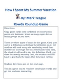 How I Spent My Summer Vacation By: Mark Teague Rowdy Roundup