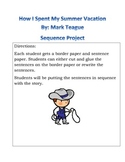 How I Spent My Summer Vacation By: Mark Teague, Sequence Activity