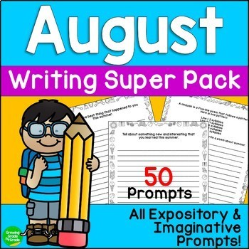 Writing Prompts Expository Imaginative: How I Spent My Summer Vacation