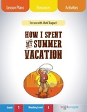 How I Spent My Summer Vacation Lesson Plans & Activities Package, First Grade