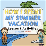 How I Spent My Summer Vacation Lesson and Back to School A
