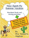 How I Spent My Summer Vacation Mini-Book Study and Writing Activities