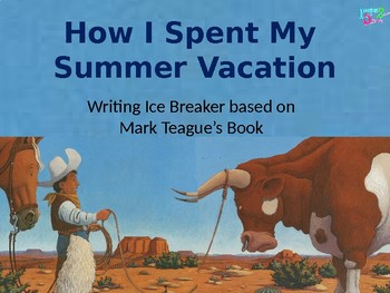 How I Spent My Summer Vacation - Story Writing Beginning Lessons