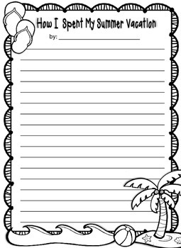 How I Spent My Summer Vacation Writing