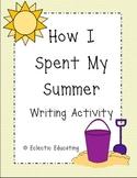 How I Spent My Summer Writing Activity