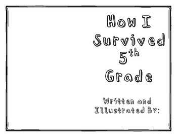 How I Survived 5th Grade