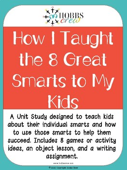 How I Taught the 8 Great Smarts to My Kids