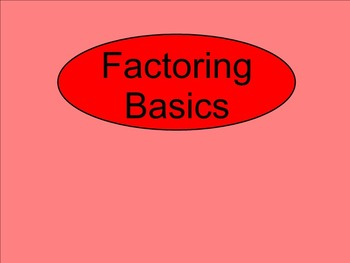 How I Teach Factoring Polynomials (Basic Factoring)