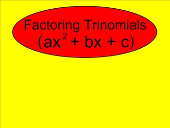 How I Teach Factoring Trinomials (Leading Coefficient is G