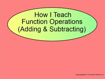 How I Teach Function Operations (Adding & Subtracting)