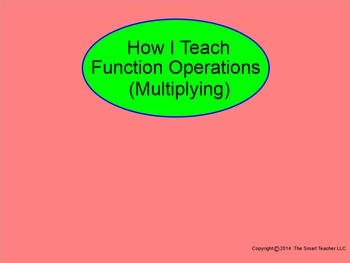 How I Teach Function Operations (Multiplying)