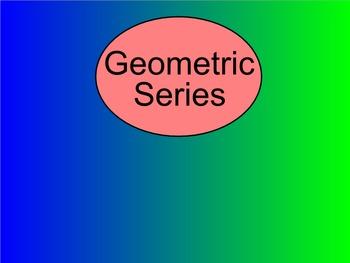 How I Teach Geometric Series