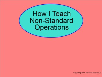 How I Teach Non-Standard Operations Part 1