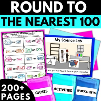 Rounding to the Nearest Hundred Within 1000 - Rounding Activities
