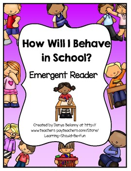 How I Will Behave in School - Emergent Reader