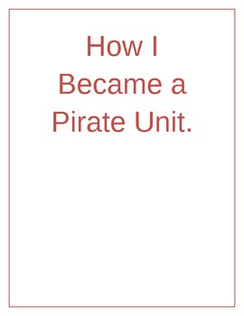 How I became a Pirate Writing unit