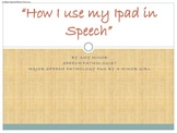 How I use my Ipad in Speech Sessions