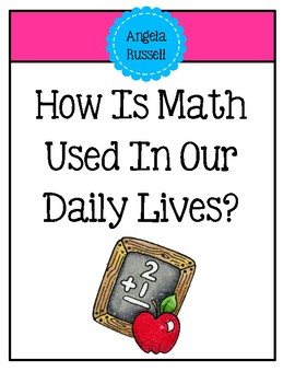 How Is Math Used In Our Daily Lives?