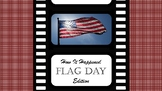 How It Happened: Flag Day Edition