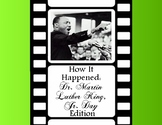 How It Happened: Martin Luther King, Jr. Edition