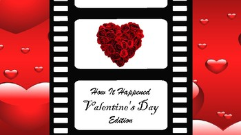 How It Happened: Valentine's Day Edition