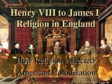 How James Became King - How Religion Affected American Colonization
