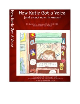 How Katie Got a Voice (and a cool new nickname) - E-book for iPad and Kindle