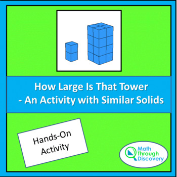 Geometry:  How Large Is That Tower - An Activity with Similar Solids